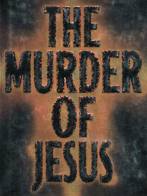 Murder of Jesus 2