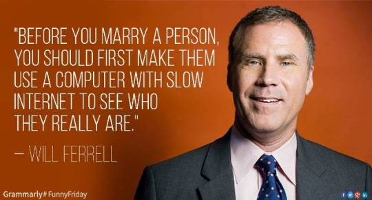 Will Ferrell - Before you marry a person