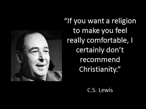 lewis-christianity-is-not-comfortable